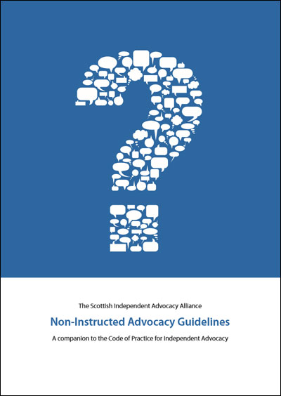 Non-instructed Advocacy Guidelines